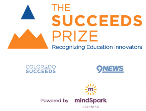 The Succeeds Prize Will Honor Colorado Schools & Educators with Nearly $100,000 in Cash Prizes