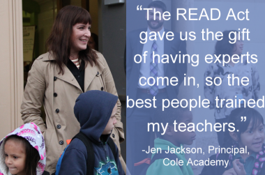 A quote from Jen Jackson, Principal of Cole Academy and an early literacy and Colorado READ Act champion.